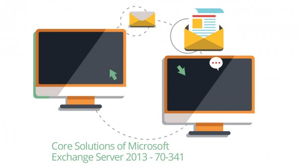 Microsoft 70-341: Core Solutions of Exchange Server 2013